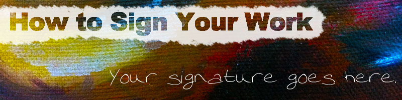 How to Sign Artwork