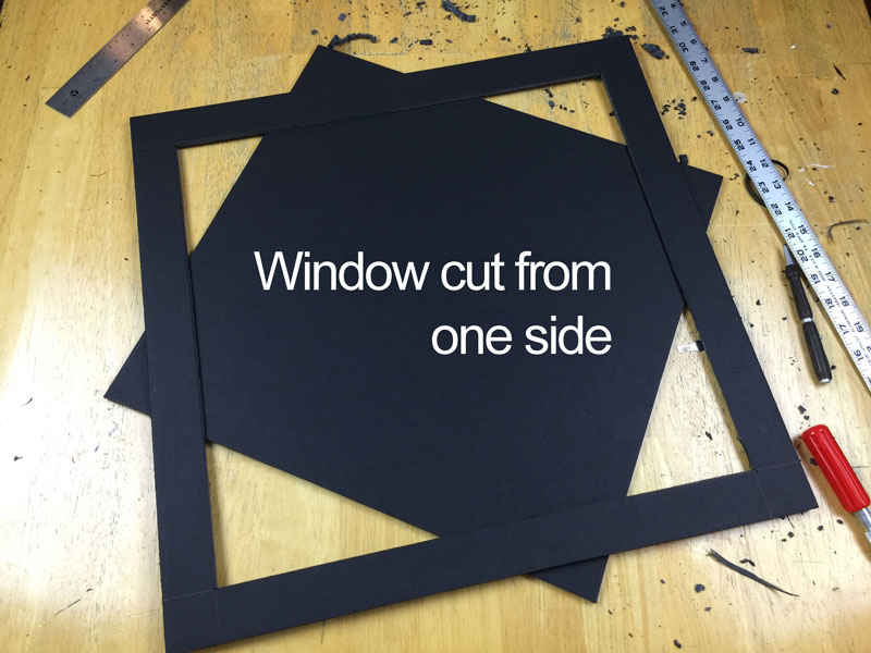Window cut for one of the side pieces