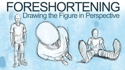 Foreshortening - How to draw the figure in perspective