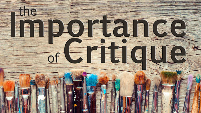 The Importance of Critique in Art