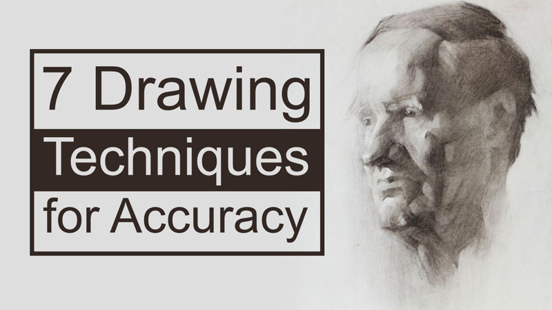7 Drawing Techniques for Better Accuracy