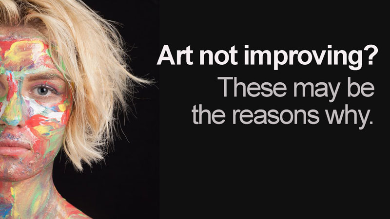 Art Not Improving? Here's Why...