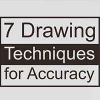 7 Drawing Techniques for Accuracy