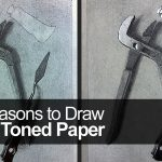 Why Draw on Toned Paper