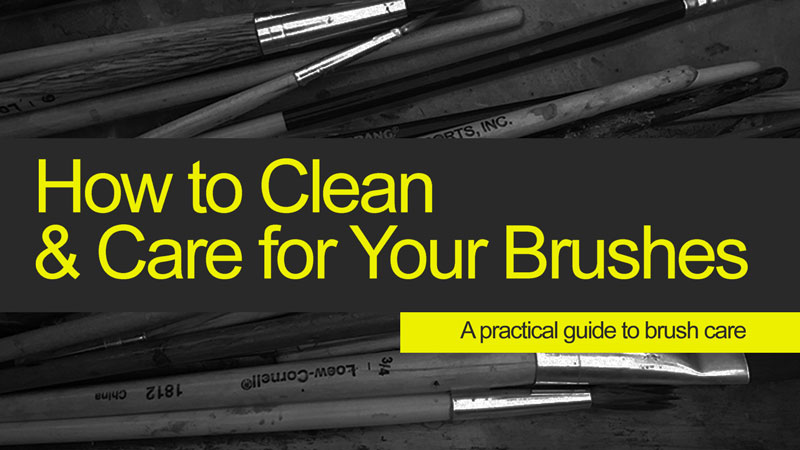 How to Clean and Care for Your Brushes