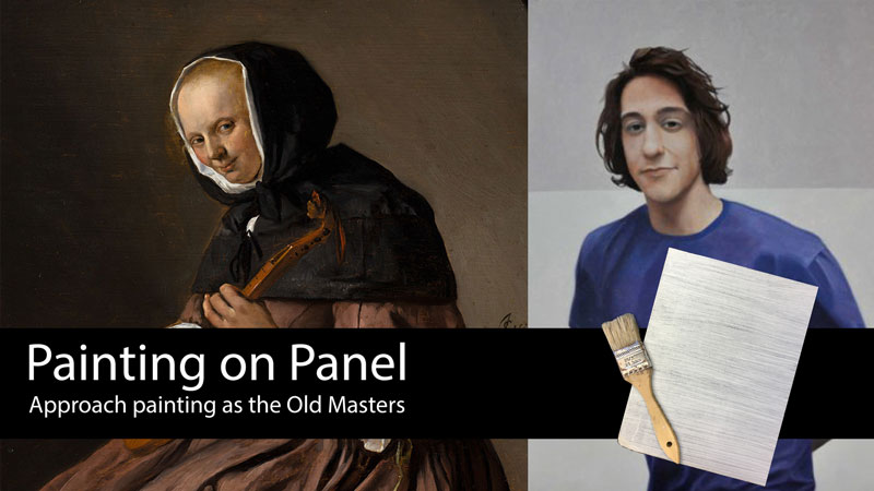 Painting on Panel - Paint like the Old Masters