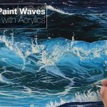 How to paint waves with acrylics