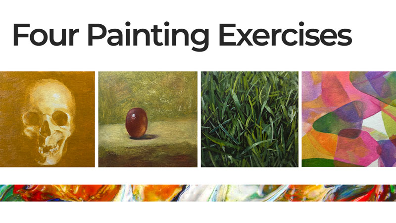 Four Painting Exercises