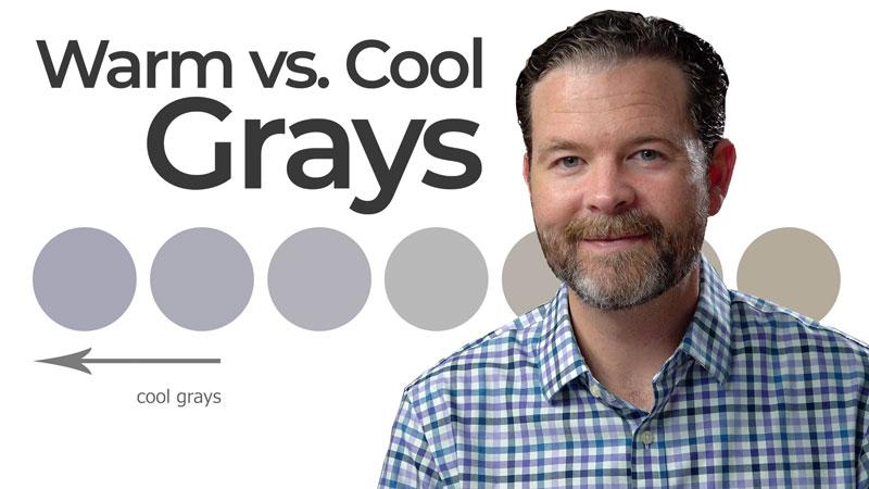 Warm vs. Cool Grays
