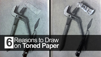 6 Reasons to Draw on Toned Paper