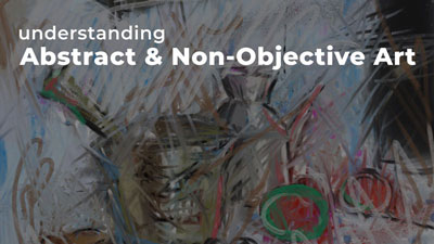 Abstract vs. Non-Objective Art