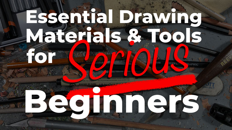 Essential drawing materials for serious beginners