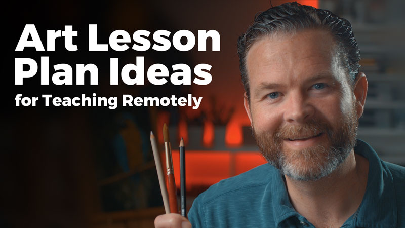 Art Lesson Plans for Teaching Remotely