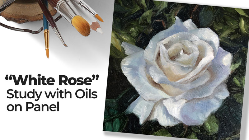 How to Paint a White Rose with Oil Paints