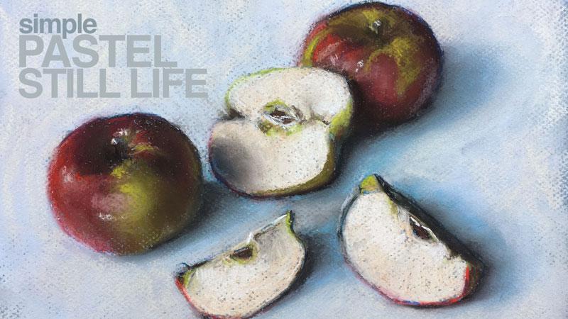 Pastel Still Life Lesson Apples