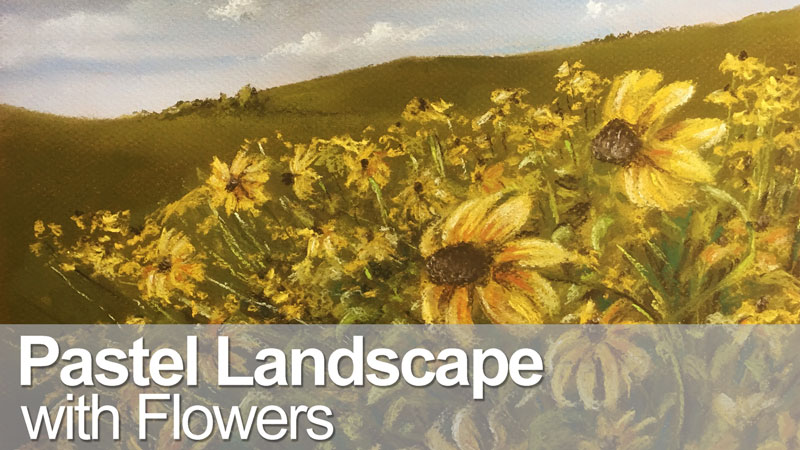 Pastel Landscape with Flowers Live Lesson Series