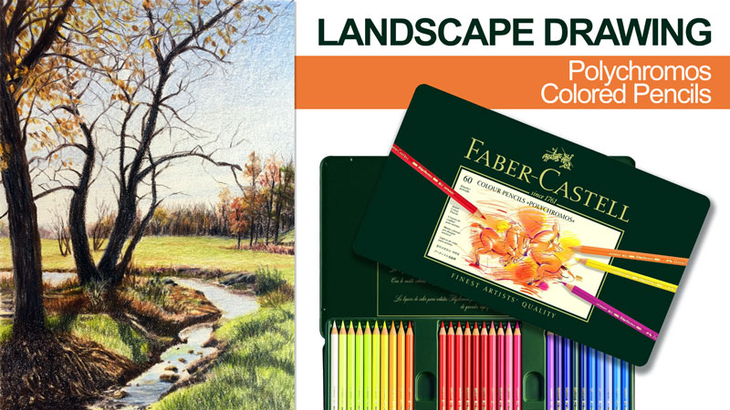 Landscape Drawing with Polychromos Colored Pencils Live Lesson Series