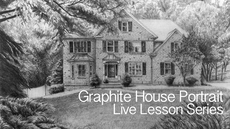 Graphite House Portrait - Lesson Series