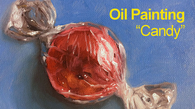 Candy - Oil Painting Lesson