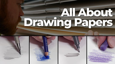 All About Drawing Papers