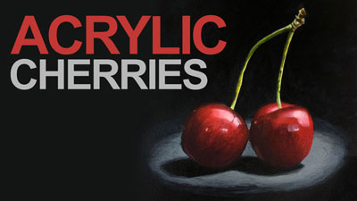 Acrylic painting lesson series - cherries