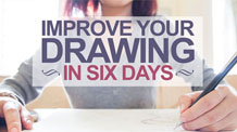 Improve Your Drawing in 6 Days